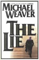 Cover of: The Lie | Michael Weaver