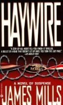 Cover of: Haywire | James Mills
