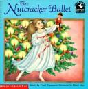 Cover of: The Nutcracker Ballet (Read With Me) | Carol Thompson