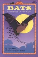 Cover of: Bats!: creatures of the night