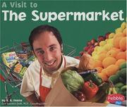 Cover of: A Visit to the Supermarket