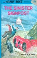 Cover of: The Sinister Signpost (Hardy Boys, Book 15) | Franklin W. Dixon