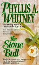Cover of: Stone Bull | Phyllis A. Whitney