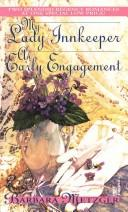My Lady Innkeeper/An Early Engagement by Barbara Metzger