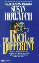 Cover of: Rich Are Different | Susan Howatch