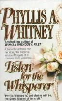 Cover of: Listen for the Whisperer | Phyllis A. Whitney