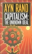 Cover of: Capitalism: The Unknown Ideal