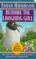 Cover of: Beware the Laughing Gull (Birdwatcher Mystery) |