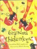 Cover of: Grandma Chickenlegs