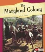 Cover of: The Maryland Colony | Mandy R. Marx
