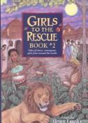 Cover of: Girls to the Rescue Book #2