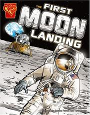 Cover of: The First Moon Landing (Graphic History) | Thomas K. Adamson
