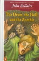 Cover of: The Drum, the Doll, and the Zombie (Johnny Dixon Mystery)