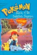 Cover of: Attack of the Prehistoric Pokemon