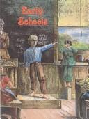 Cover of: Early Schools (Early Settler Life)