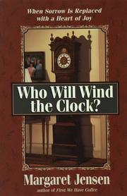 Cover of: Who will wind the clock?
