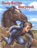 Cover of: Early Settler Storybook (Early Settler Life)