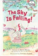 Cover of: The Sky Is Falling (Ready-To-Read)