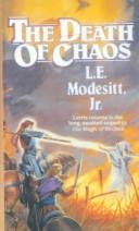 Cover of: The Death of Chaos | L. E. Modesitt Jr.