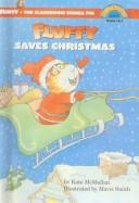 Cover of: Fluffy Saves Christmas