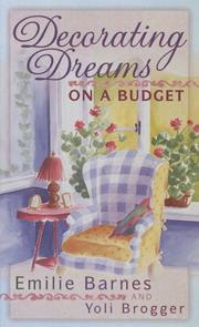 Cover of: Decorating dreams on a budget | Emilie Barnes