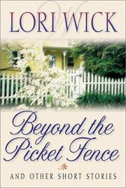 Cover of: Beyond the picket fence: And Other Short Stories