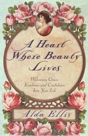 Cover of: A Heart Where Beauty Lives