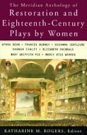 Cover of: Restoration and Eighteenth-century Plays By Women, The Meridian Anthology Of