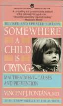 Cover of: Somewhere a child is crying