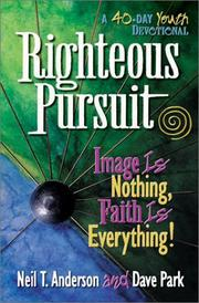 Cover of: Righteous Pursuit | Neil T. Anderson