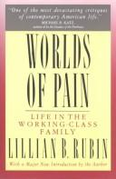 Cover of: Worlds of Pain | Lilian B. Rubin