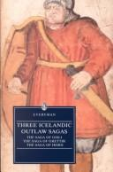 Cover of: Three Icelandic outlaw sagas