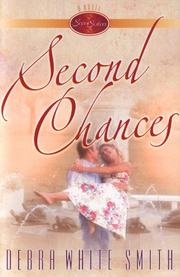 Cover of: Second chances | Debra White Smith