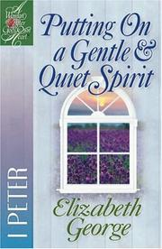 Cover of: Putting on a gentle & quiet spirit | Elizabeth George