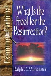 Cover of: What is the proof for the Resurrection?