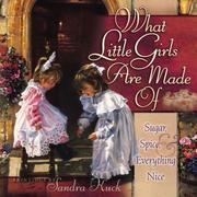 Cover of: What little girls are made of