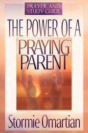 Cover of: The Power of a Praying Parent | Stormie Omartian
