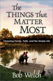 Cover of: The things that matter most