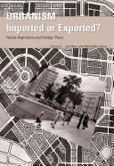 Urbanism - Imported or Exported