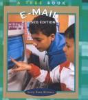 Cover of: E-Mail (True Books: Computers)