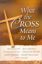 Cover of: What the Cross Means to Me | Rob E. Holt