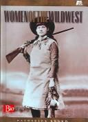 Cover of: Women of the Wild West | Katherine Krohn