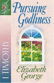 Cover of: Pursuing Godliness | Elizabeth George