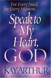 Cover of: Speak to my heart, God