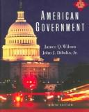 Cover of: American Government | James Q. Wilson