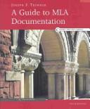 Cover of: A Guide to Mla Documentation | Joseph F. Trimmer