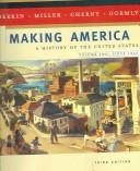 Cover of: Making America: A History of the United States, Volume Two: Since 1865
