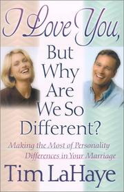 Cover of: I love you, but why are we so different?