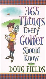 Cover of: 365 Things Every Golfer Should Know | Doug Fields