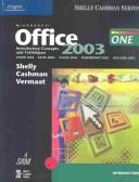 Cover of: Microsoft Office 2003 | Gary B. Shelly